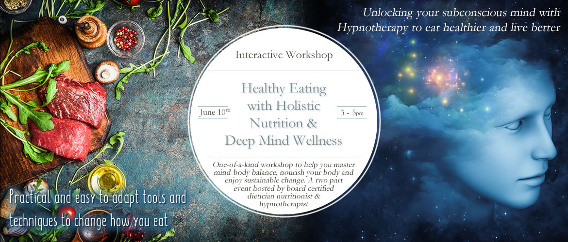 Healthy Eating with Nutrition & Deep Mind Wellness